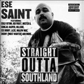 Ese Saint: Straight Outta Southland
