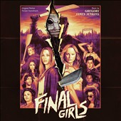The  Final Girls [Original Soundtrack]