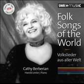 Folk Songs of the World / Cathy Berberian, mezzo-soprano; Harold Lester, piano