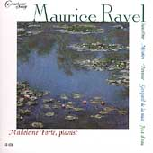Ravel: Sonatine, Miroirs, Pavane, etc / Madeleine Forte