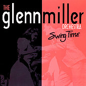 Glenn Miller: Swing Time