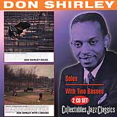 Don Shirley: Solos/Don Shirley With 2 Basses