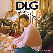 DLG (Dark Latin Groove): Greatest Hits