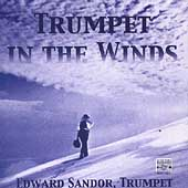 Trumpet in the Winds - Copland, Hindemith, et al / Sandor