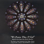 Beaudrot - We Praise Thee, O God / Cansler, Fishburn, et al