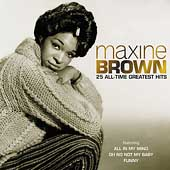 Maxine Brown: 25 All Time Greatest Hits