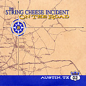 The String Cheese Incident: On the Road: 04-05-02 Austin, TX