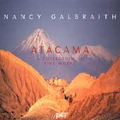 Nancy Galbraith - Attacama - A Collection / Medina, et al