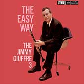 Jimmy Giuffre: The Easy Way [Digipak]