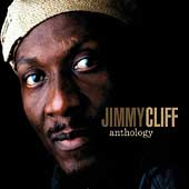 Jimmy Cliff: Anthology [Digipak]