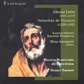Lobo, Vivanco: Works / Turner, Musica Reservata