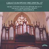 Great European Organs Vol 67 - Eben, Smetana, etc / Novenko