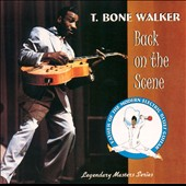 T-Bone Walker: Back on the Scene: Texas, 1966 [Aim]