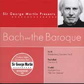 Sir George Martin Presents Bach and the Baroque