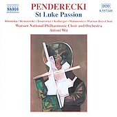 Penderecki: St. Luke Passion / Wit, Warsaw National, et al