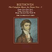 Beethoven: Piano Trios Op 1 no 1 & 2, WoO 38 /Florestan Trio