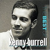Kenny Burrell: The Best of Kenny Burrell [Prestige]