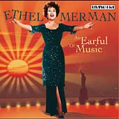 Ethel Merman: An Earful of Music
