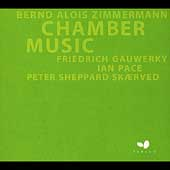 Zimmermann - Chamber Music / Sheppard Skaerved, Gauwerky
