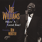Joe Williams (Vocals): Havin' a Good Time