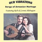 Rich & Connie Shelengian: Oud Vibrations
