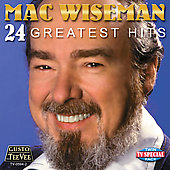 Mac Wiseman: 24 Greatest Hits
