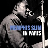 Memphis Slim/Willie Dixon: In Paris