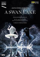Mikael Karlsson: 'A Swan Lake', ballet after Tchaikovsky / Norwegian National Ballet & Opera Orch.; Skalstad. Music by M. Karlsson [DVD]