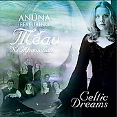 Méav/Anúna: Celtic Dreams