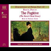 Marcel Proust: The Fugitive (The Sweet Cheat Gone) [Audio Book]
