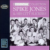 Spike Jones: Essential Collection