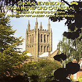 Choral Evensong - Rutter, et al / Hereford Cathedral Choir