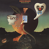 Nick Drake: Pink Moon [Remaster]