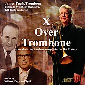 X Over Trombone - Shilkret, Pugh, Tyzik / Tyzik, Colorado SO