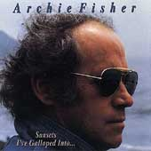 Archie Fisher: Sunsets I've Galloped Into...