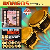 Don Ralke: But You've Never Heard Gershwin with Bongos/The Savage and the Sensuous Bongos *
