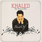 Cheb Khaled: The Best of Khaled