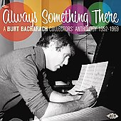 Various Artists: Always Something There: Burt Bacharach Collectors Anthology