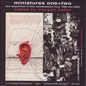 Various Artists: Miniatures One+Two: Two Sequences of Tiny Masterpieces from 1980 and 2000