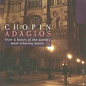 Chopin - Adagios / Arrau, Maisky, Argerich, Ashkenazy, Freire, et al