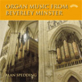 Organ Music from Beverley Minster / Alan Spedding