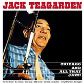 Jack Teagarden: Chicago and All That Jazz!/The Dixie Sound of Jack Teagarden