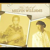 Melvin Williams: The Best of Melvin Williams [Digipak] *