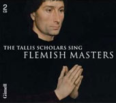 The Tallis Scholars Sing Flemish Masters / Peter Philips, et al
