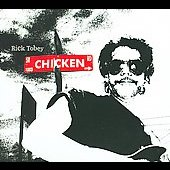 Rick Tobey: Chicken [Digipak] *