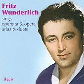 Fritz Wunderlich Sings Operetta & Opera Arias & Duets