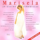 Marisela: 20 Exitos Inmortales, Vol. 2
