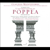 Claudio Monteverdi: Il Nerone; L'Incoronazione Di Poppea