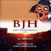 Barclay James Harvest: Barclay James Harvest/Glasnost/Victims of Circumstance [DVD]