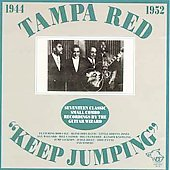 Tampa Red: Keep Jumping 1944-1952